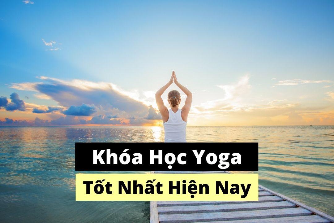 Khóa học yoga online tốt nhất hiện nay